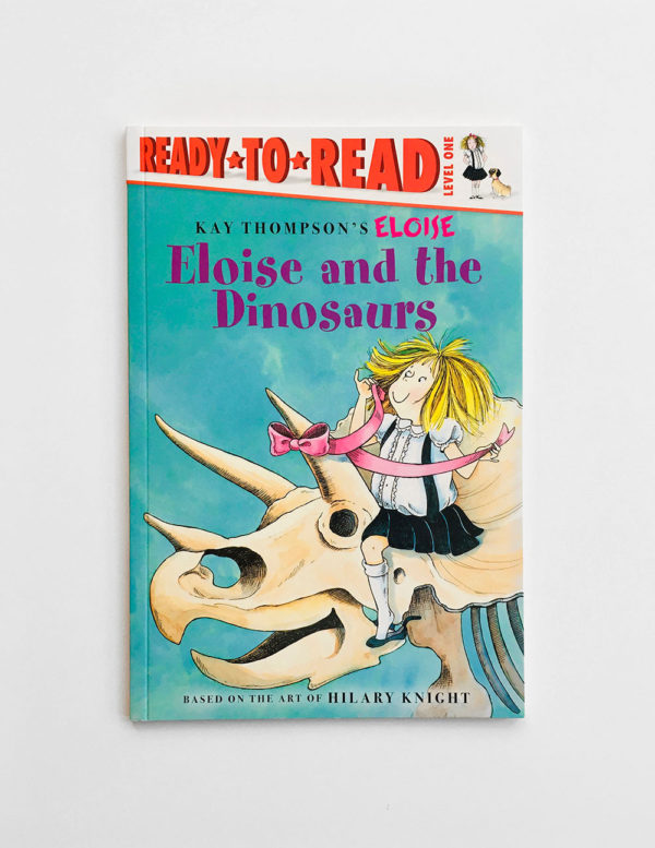 READY TO READ #1: ELOISE AND THE DINOSAURS