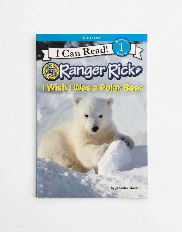 I CAN READ #1: I WISH I WAS A POLAR BEAR