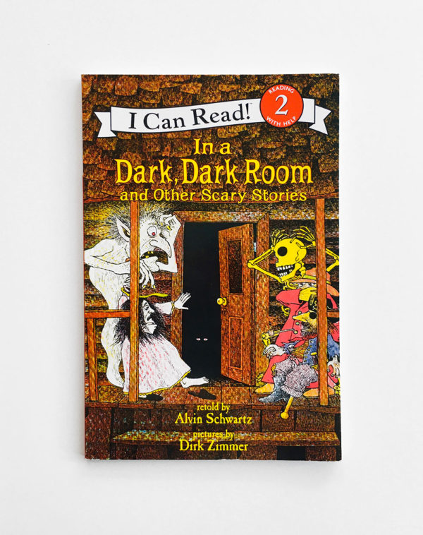 I CAN READ #2: IN A DARK, DARK ROOM AND OTHER SCARY STORIES