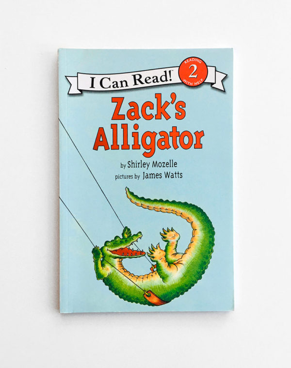 I CAN READ #2: ZACK'S ALLIGATOR