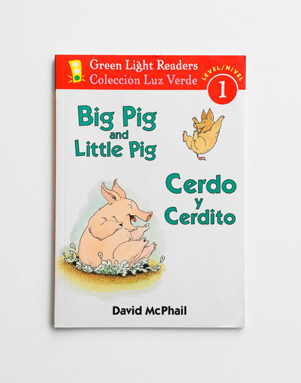 GREEN LIGHT READERS #1: CERDO Y CERDITO - PIG PIG AND LITTLE PIG