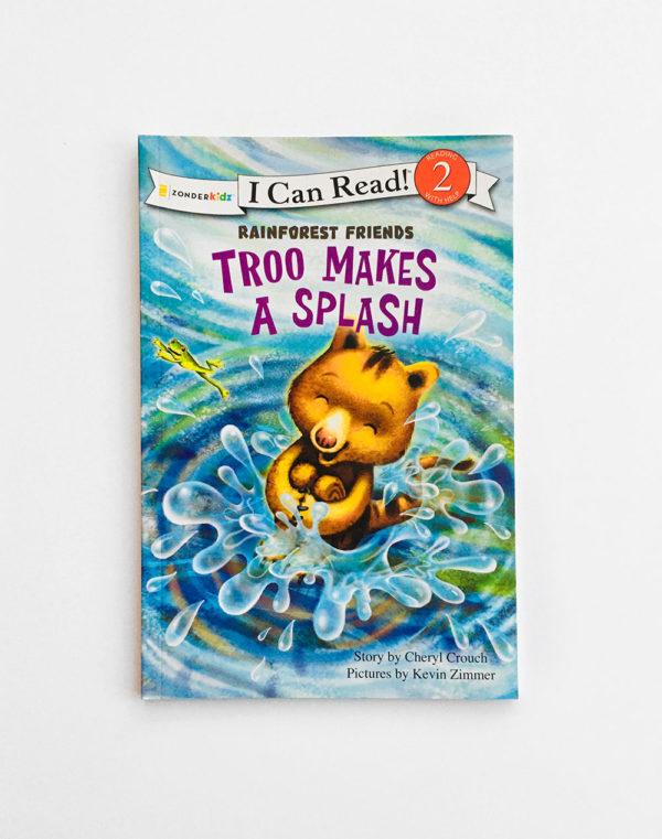 I CAN READ #2: TROO MAKES A SPLASH