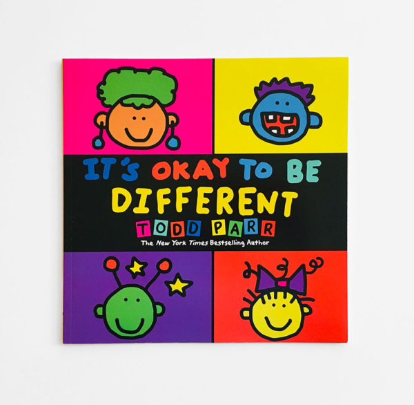 IT'S OK TO BE DIFFERENT - TODD PARR