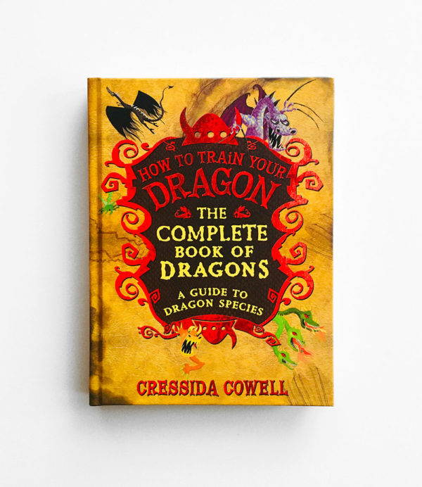 HOW TO TRAIN YOUR DRAGON: THE COMPLETE BOOK OF DRAGONS, A GUIDE TO DRAGON SPECIES