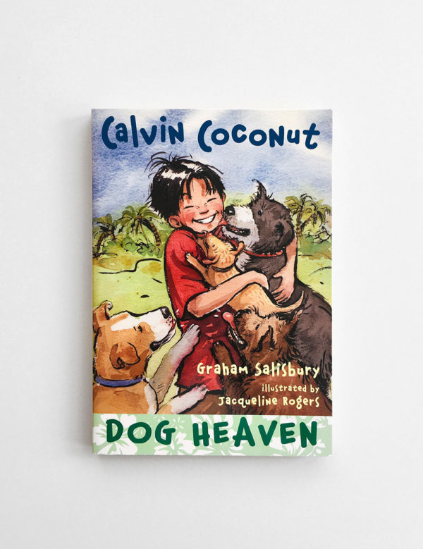 CALVIN COCONUT: DOG HEAVEN