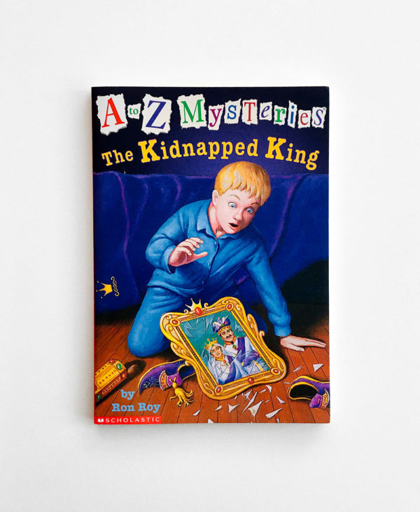 A TO Z MYSTERIES: KIDNAPPED KING