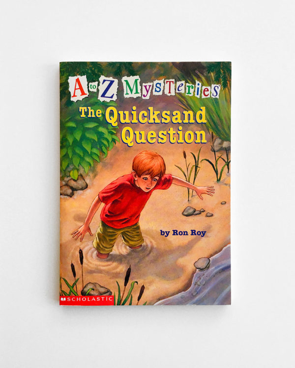 A TO Z MYSTERIES: QUICKSAND QUESTION