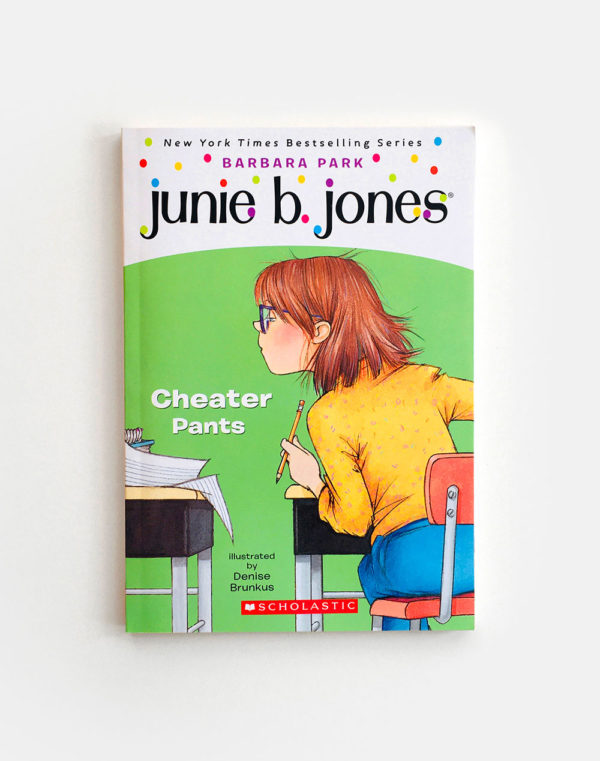 JUNIE B. JONES: CHEATER PANTS