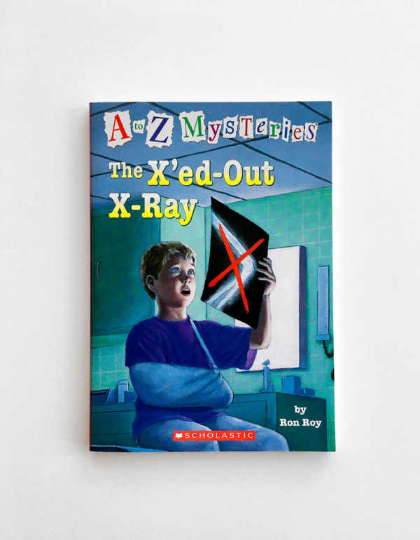 A TO Z MYSTERIES: X'ED-OUT X-RAY