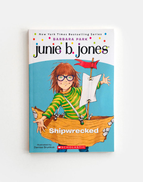 JUNIE B. JONES: SHIPWRECKED