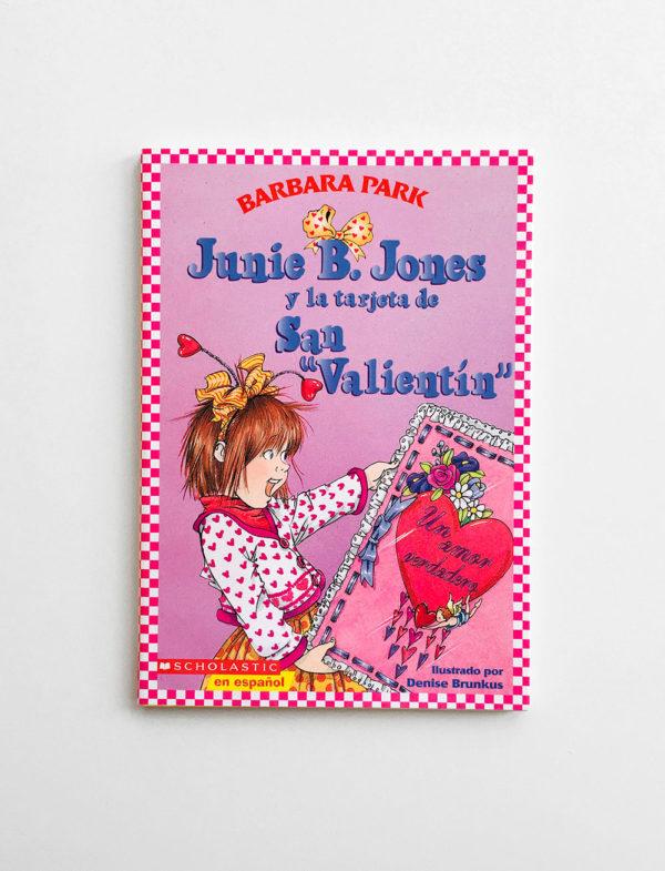 JUNIE B. JONES Y LA TARJETA DE SAN VALENTIN