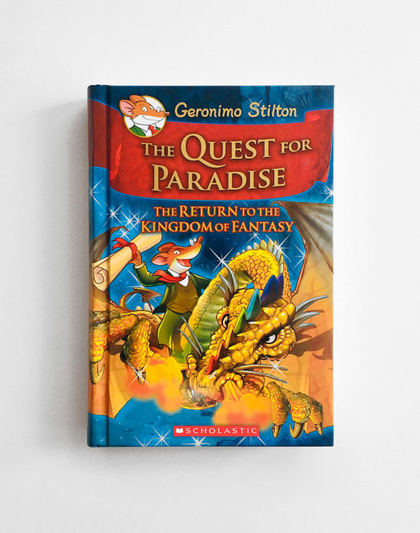 GERONIMO STILTON: QUEST FOR PARADISE - THE RETURN TO THE KINGDOM OF FANTASY (#2)