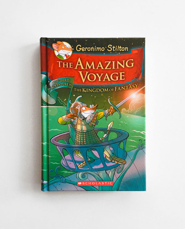 GERONIMO STILTON: THE AMAZING VOYAGE - THE THRID ADVENTURE IN KINGDOM OF FANTASY (#3)