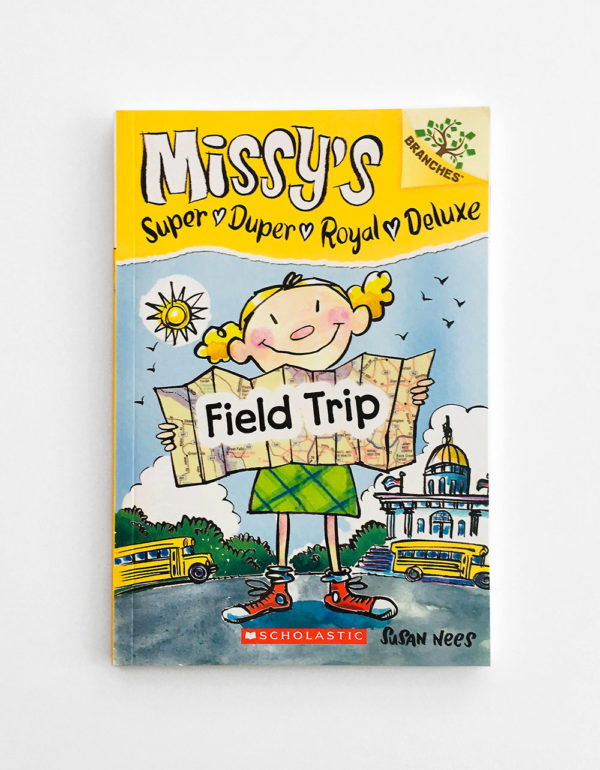 MISSY'S FIELD TRIP
