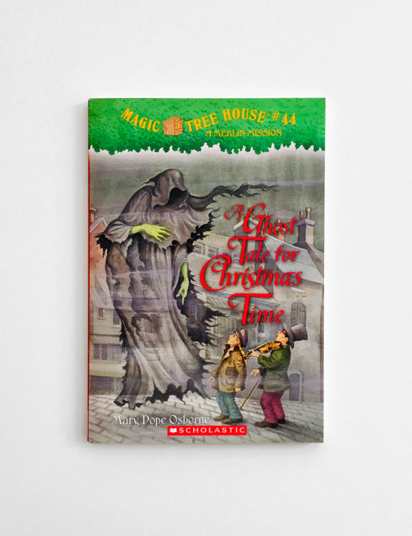 MAGIC TREE HOUSE - MERLIN MISSION: A GHOST TALE FOR CHRISTMAS TIME