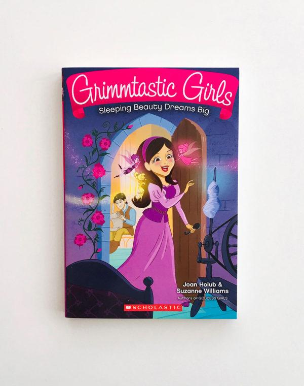 GRIMMTASTIC GIRLS: SLEEPING BEAUTY DREAMS BIG