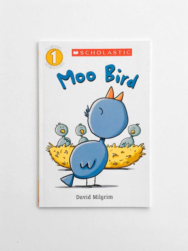 SCHOLASTIC READERS #1: MOO BIRD