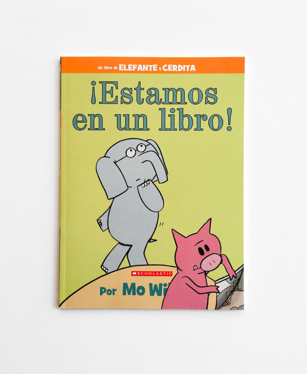 ELEPHANT & PIGGIE: ¡ESTAMOS EN UN LIBRO! (PB)