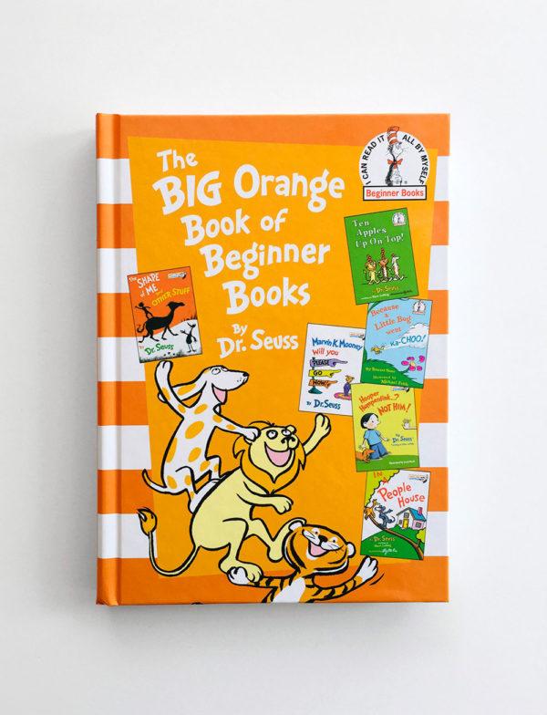 DR. SEUSS: BIG ORANGE BOOK OF BEGINNER BOOKS