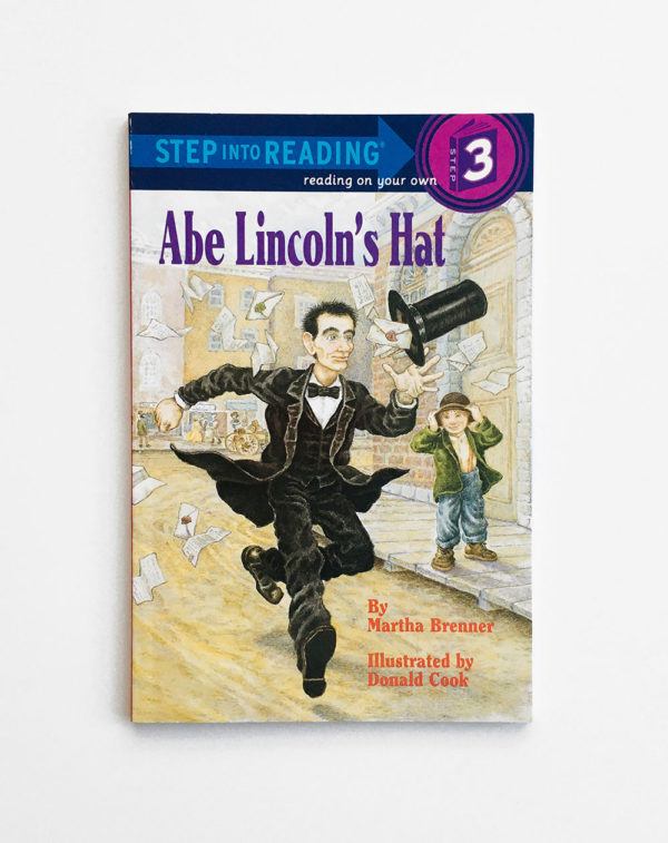 STEP INTO READING #3: ABE LINCOLN'S HAT
