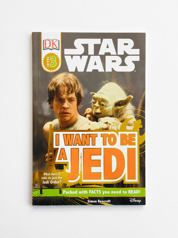 DK READERS #3: STAR WARS - I WANT TO BE A JEDI