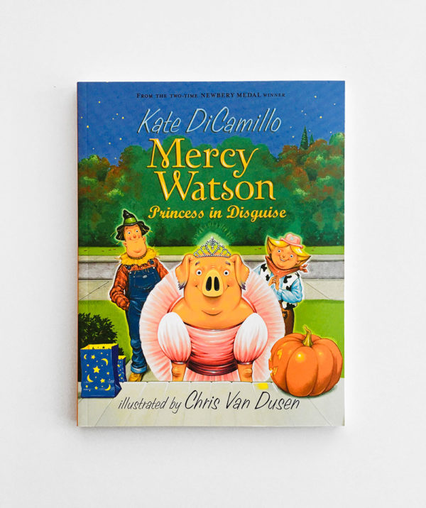 MERCY WATSON PRINCESS IN DISGUISE (#4)