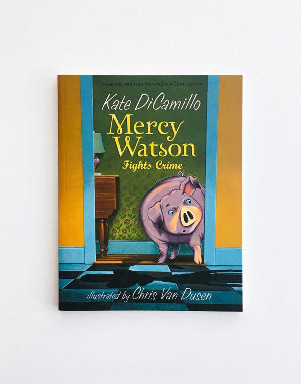 MERCY WATSON FIGHTS CRIME (#3)