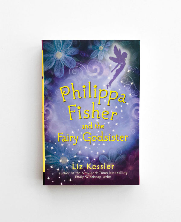PHILIPPA FISHER ANF THE FAIRY GODSISTER (#1)