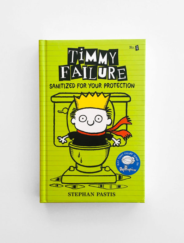 TIMMY FAILURE: SANITIZED FOR YOUR PROTECTION (#4)