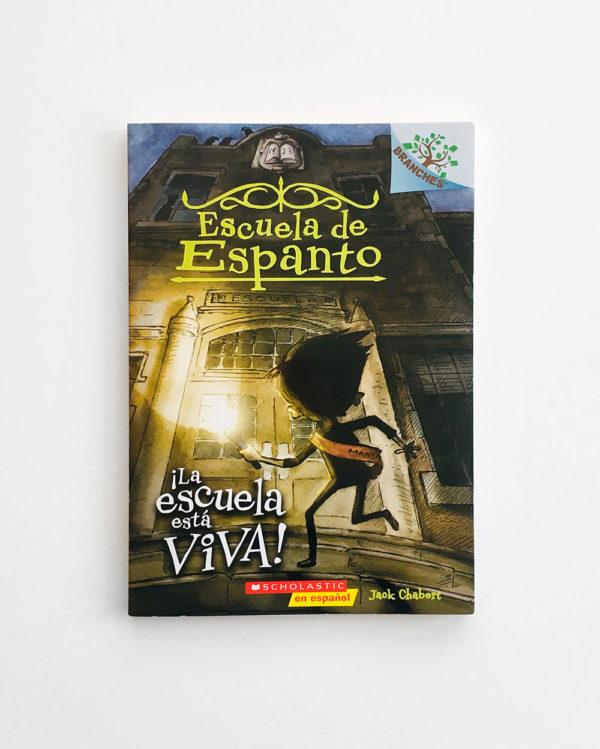 ESCUELA DE ESPANTO: ¡LA ESCUELA ESTÁ VIVA!