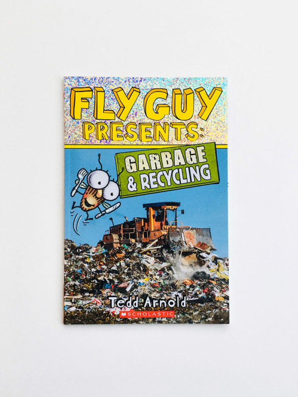 FLY GUY PRESENTS GARBAGE & RECYCLING