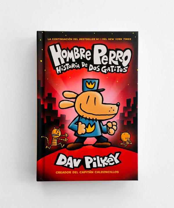 HOMBRE PERRO: HISTORIA DE DOS GATITOS (#3)