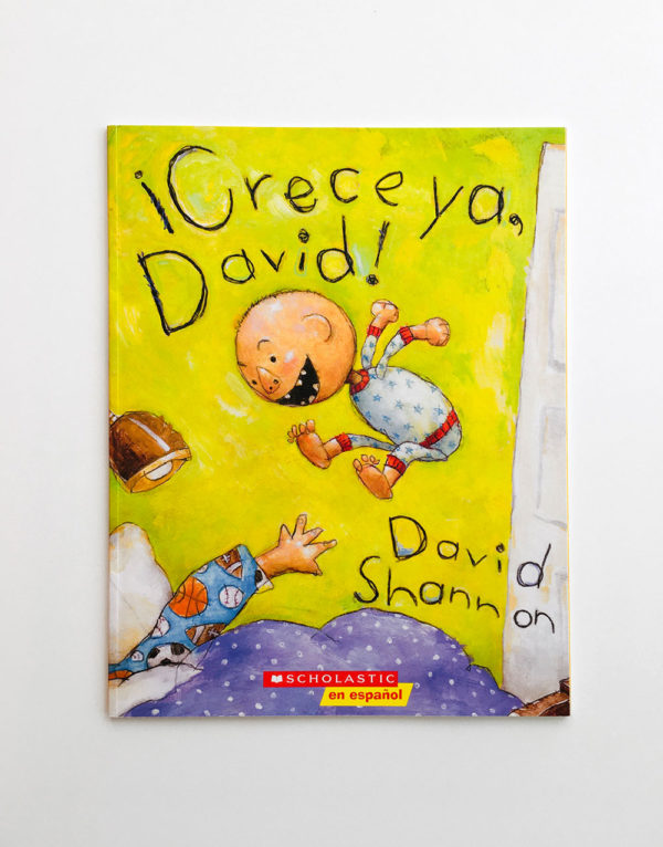 ¡CRECE YA, DAVID!