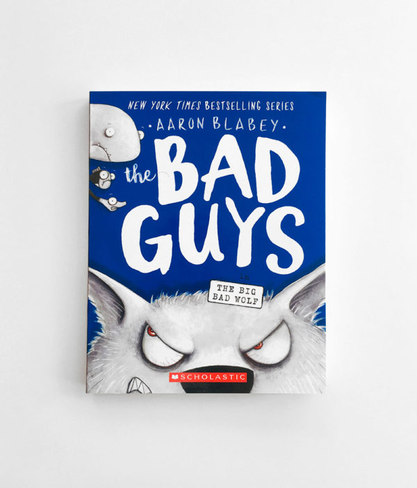 BAD GUYS IN THE BIG BAD WOLF (#9)