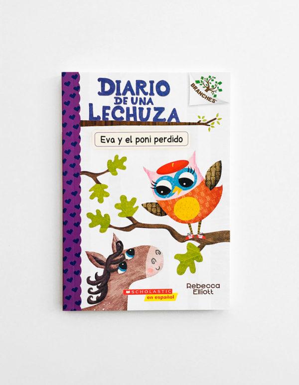 DIARIO DE UNA LECHUZA: EVA Y EL PONI PERDIDO (#8)