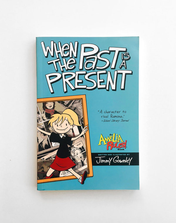 AMELIA RULES: WHEN THE PAST IS PRESENT