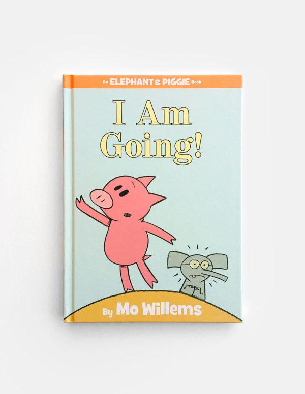 ELEPHANT & PIGGIE: I AM GOING!