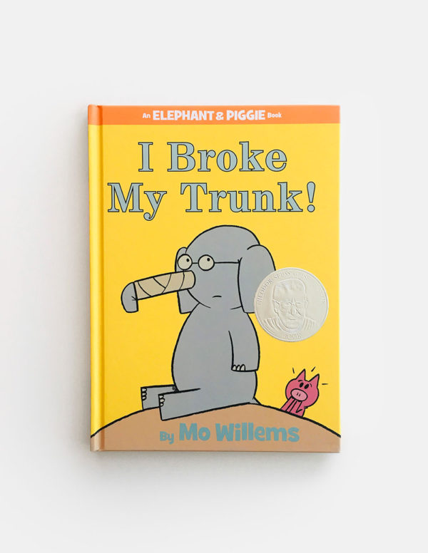 ELEPHANT & PIGGIE: I BROKE MY TRUNK!
