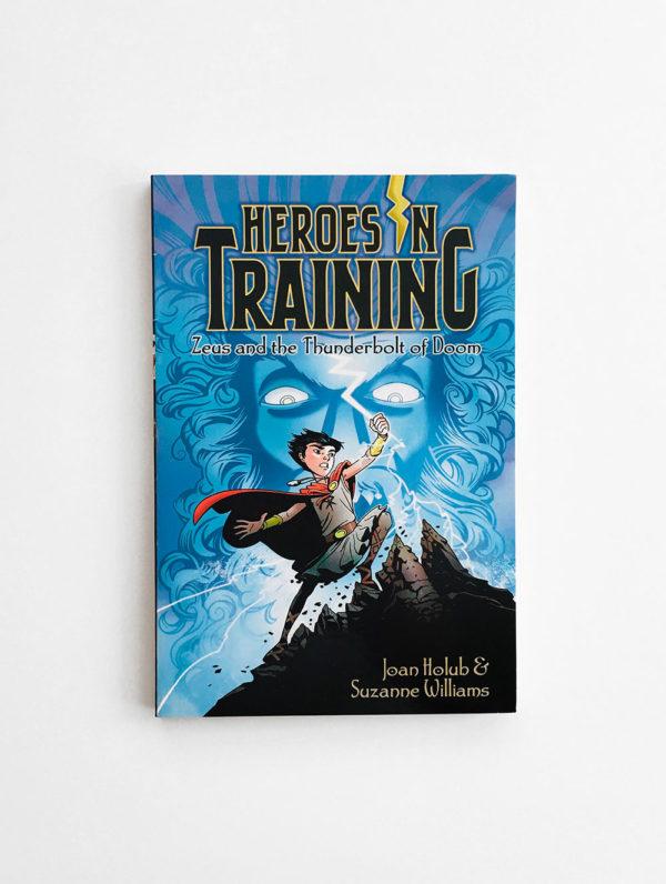 HEROES IN TRAINING: ZEUS & THE THUNDERBOLT OF DOOM (#1)