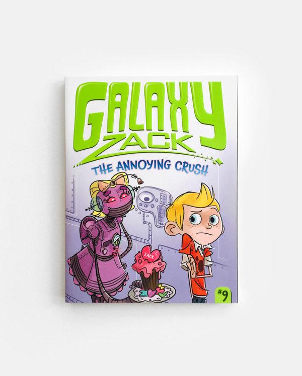 GALAXY ZACK: THE ANNOYING CRUSH (#9)