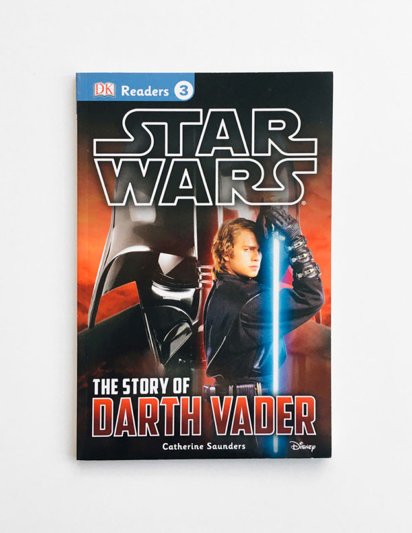 DK READERS #3: STAR WARS - THE STORY OF DARTH VADER