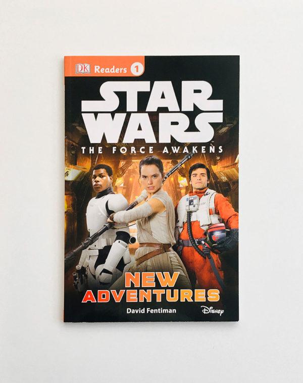 DK READERS #1: STAR WARS , THE FORCE AWAKENS - NEW ADVENTURES