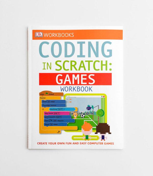 CODING IN SCRATCH: GAMES WORKBOOK