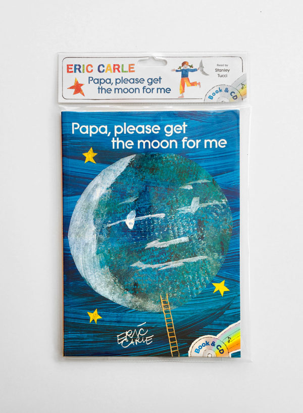 ERIC CARLE: PAPA, PLEASE GET THE MOON FOR ME (+CD)