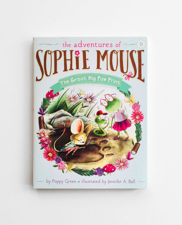 SOPHIE MOUSE: THE GREAT BIG PAW PRINT (#9)