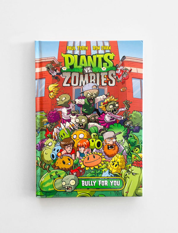 PLANTS VS. ZOMBIES: BULLY FOR YOU