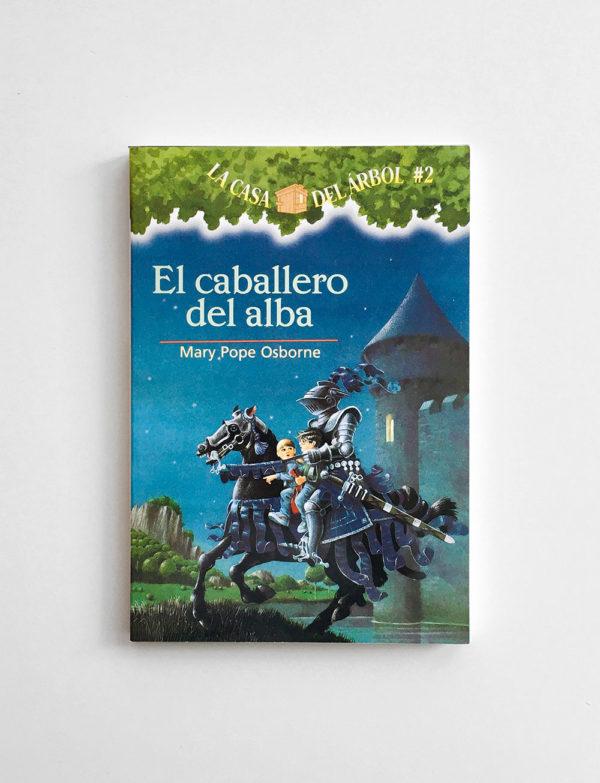 LA CASA DEL ÁBROL: EL CABALLERO DEL ALBA