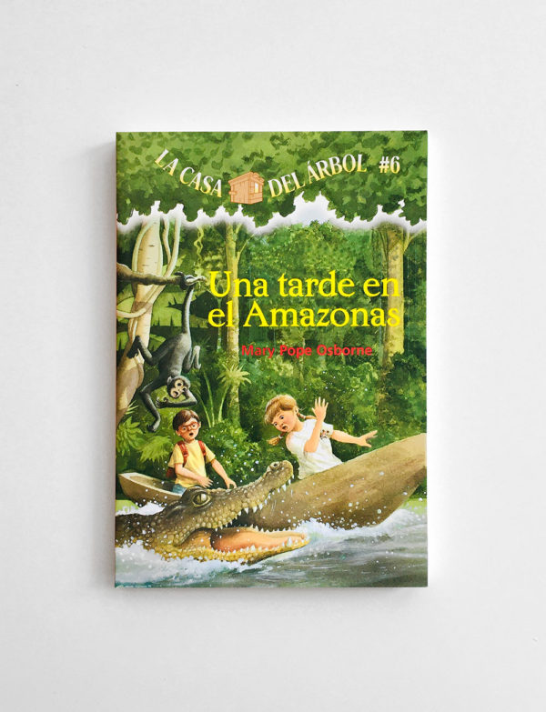 LA CASA DEL ÁRBOL: UNA TARDE EN EL AMAZONAS