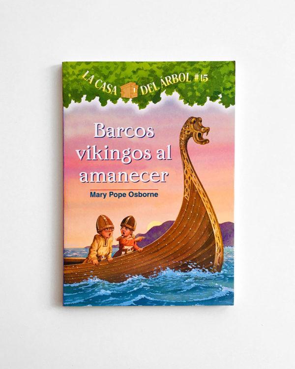 LA CASA DEL ÁRBOL: BARCOS VIKINGOS AL AMANECER