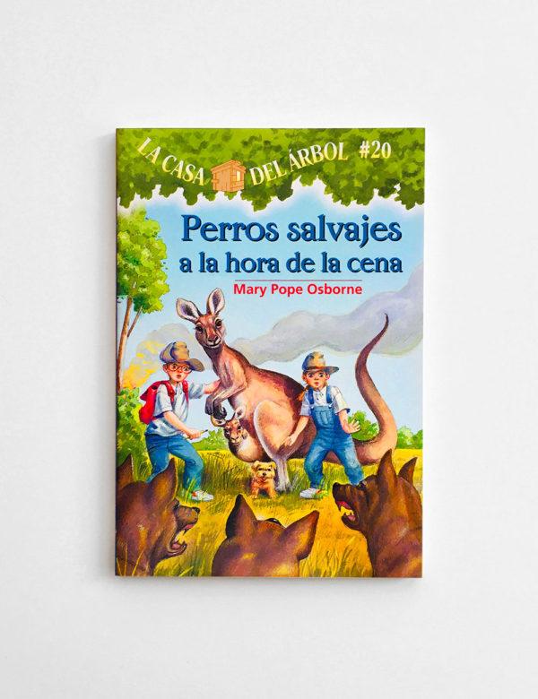 LA CASA DEL ÁRBOL: PERROS SALVAJES A LA HORA DE LA CENA